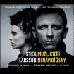 Stieg Larsson - Muži, kteří nenávidí ženy. Nahrávání, postprodukce, výroba.